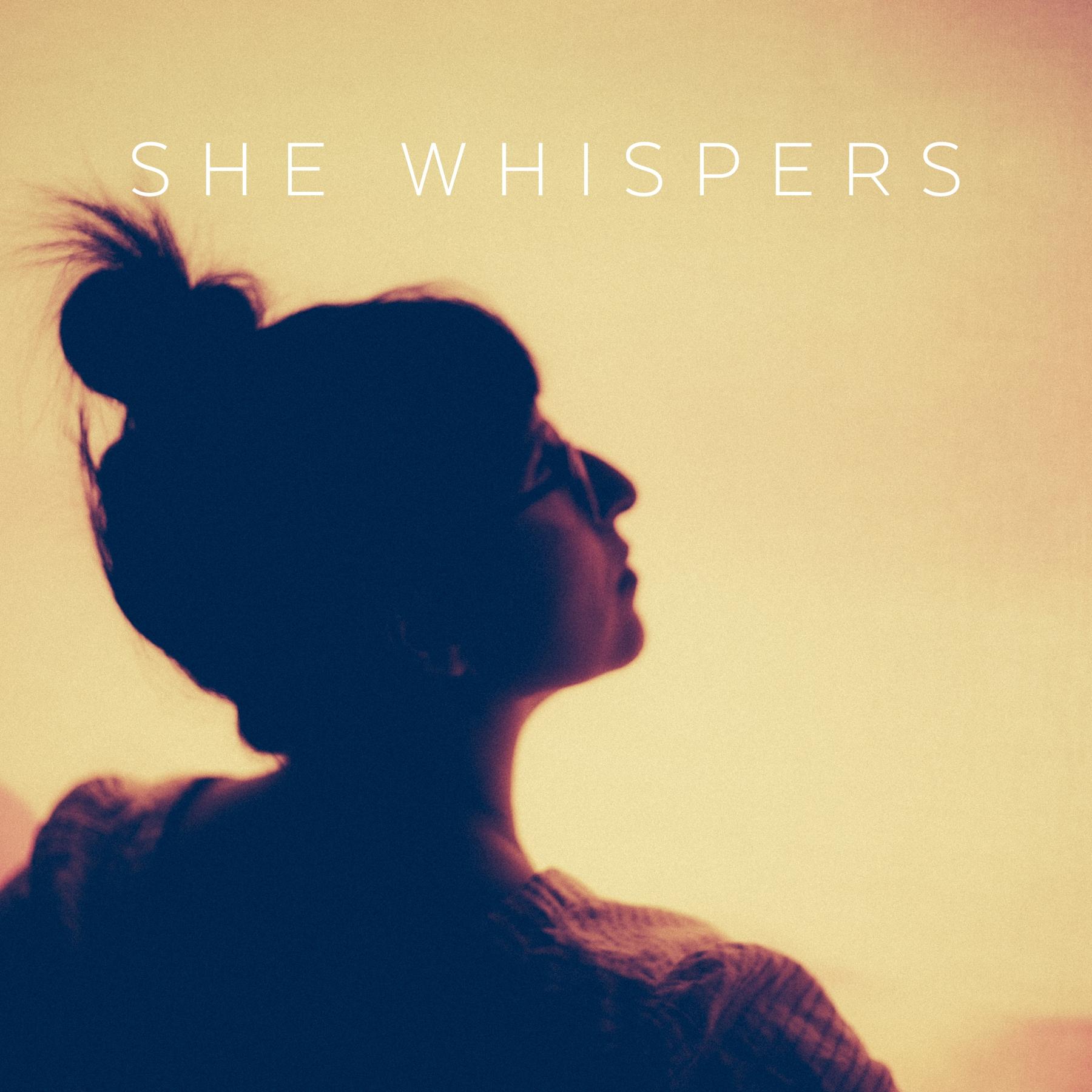 She Whispers Singles Cover.jpg